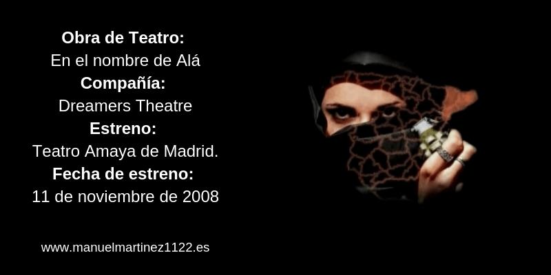 Obra de Teatro En el Nombre de Ala - Teatro Amaya - Manuel Martínez