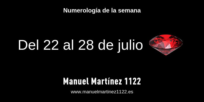 Numerologia del 22 al 28 de julio - Manuel Martínez