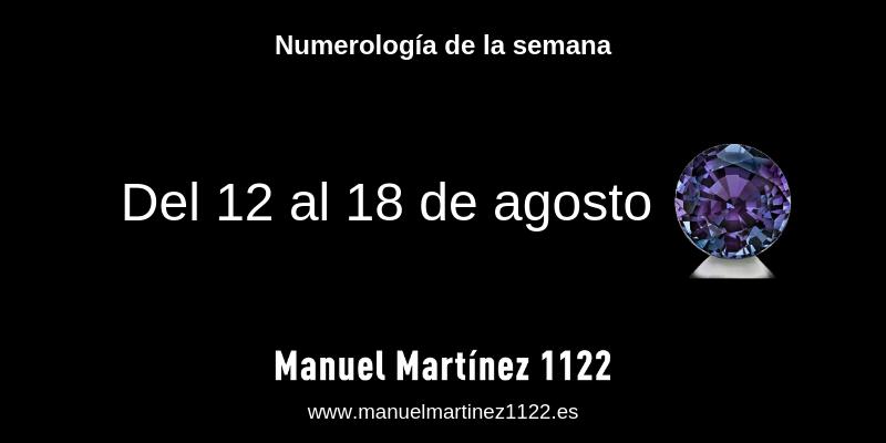 Numerología: 12 al 18 de agosto - Blog de Manuel Martínez