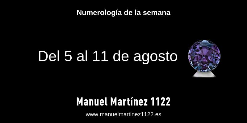 Numerologia del 5 al 11 de agosto