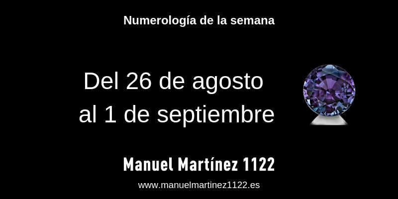 Numerologia de la semana: Del 26 de agosto al 1 de septiembre