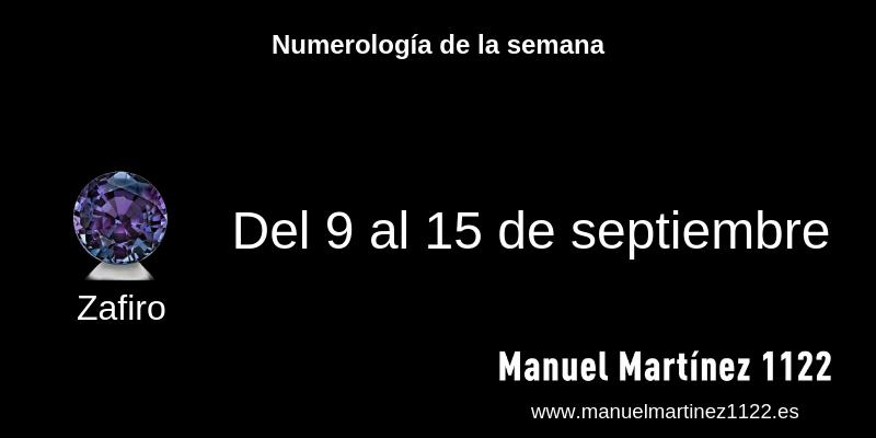 Numerología del 9 al 15 de septiembre - Blog de Manuel Martínez