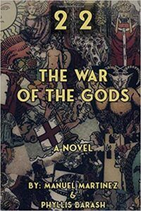 22: The war of the gods - book - Manuel Martínez