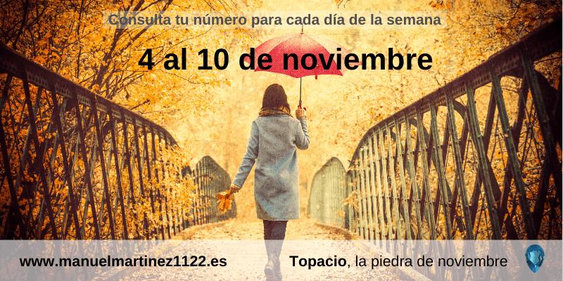 Tu número del 4 al 10 de noviembre - Manuel Martínez